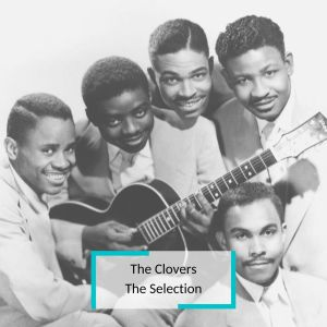 Album The Clovers - The Selection from The Clovers