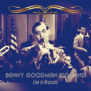 Taft Jordan的專輯Benny Goodman Big Band: Live in Brussels (Remastered)