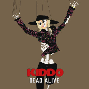 Album Dead Alive from Kiddo