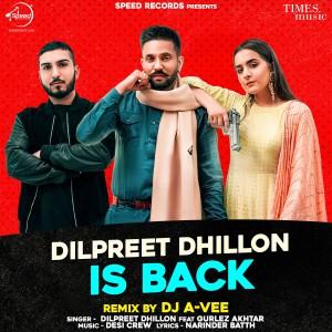 Album Dilpreet Dhillon is Back (Remix) from Dilpreet Dhillon