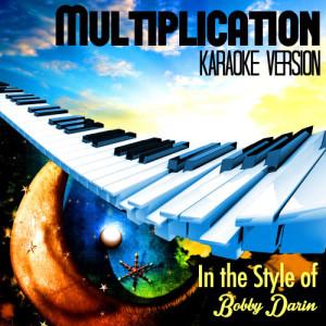 Karaoke - Ameritz的專輯Multiplication (In the Style of Bobby Darin) [Karaoke Version] - Single