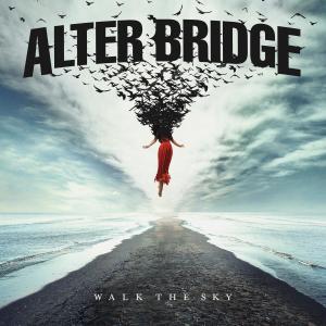 Walk The Sky dari Alter Bridge