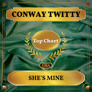 Album She's Mine from Conway Twitty