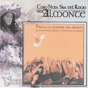 Album Hasta Tu Nombre Me Dieron from Coro Ntra. Sra. del Rocio de Almonte