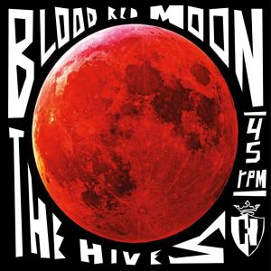 Album Blood Red Moon from The Hives