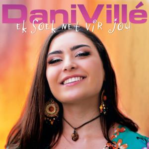 Album Ek Soek Net Vir Jou from Dani Villé