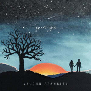 Album Green Eyes from Vaughn Prangley