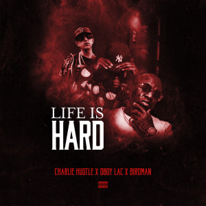 Album Life Is Hard from Birdman