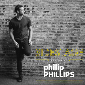 Album Sidestage from Phillip Phillips