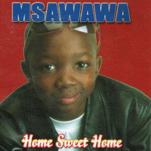 Album Home Sweet Home from Msawawa