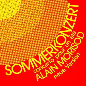 Album Sommerkonzert (Concerto pour un été) - Single from Alain Morisod
