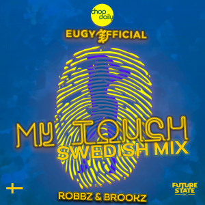 Album My Touch (Swedish Remix) (Explicit) from Chop Daily