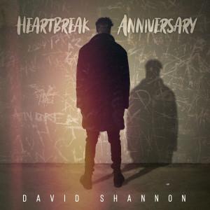 HEARTBREAK ANNIVERSARY dari David Shannon