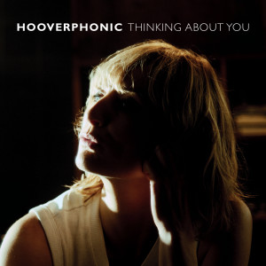 Album Thinking About You from Hooverphonic