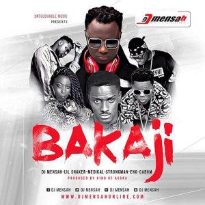 Listen to Bakaji song with lyrics from DJ Mensah