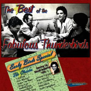 Album The Best of The Fabulous Thunderbirds: Early Birds Special from The Fabulous Thunderbirds