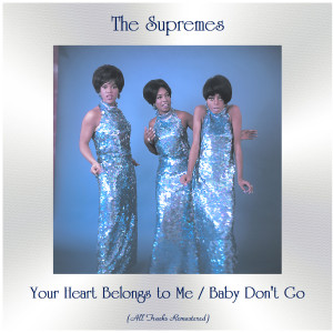 Album Your Heart Belongs to Me / Baby Don't Go from The Supremes
