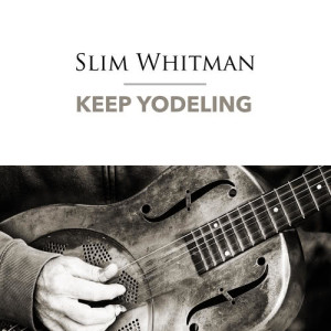 Listen to Song Of The Wild song with lyrics from Slim Whitman
