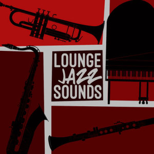 Album Lounge Jazz Sounds from Relaxing Smooth Lounge Jazz