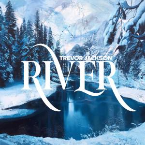Album River from Trevor Jackson