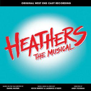 Carrie Hope Fletcher - I Say No dari album Heathers the Musical (Original West End Cast Recording)