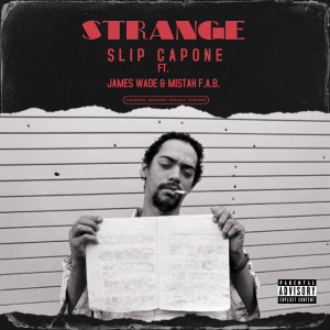 Album Strange (feat. James Wade & Mistah F.A.B.) (Explicit) from Slip Capone