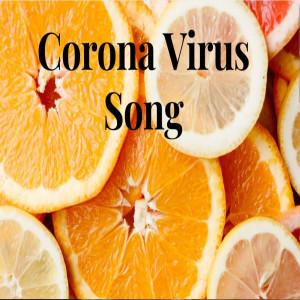 Album Corona Virus Song from Benjamin Spoden