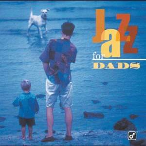 Album Jazz For Dads from Various Artists