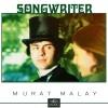 Murat Malay Album Songwriter Mp3 Download
