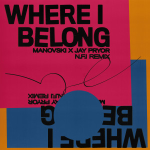 Album Where I Belong (N.F.I Remix) from Jay Pryor