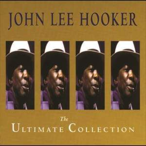 John Lee Hooker的專輯The Ultimate Collection