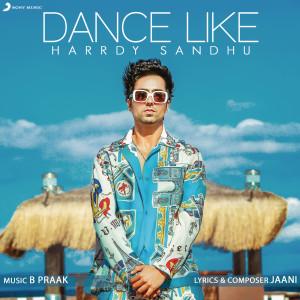 Album Dance Like from Harrdy Sandhu