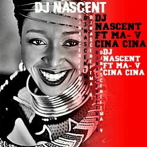 Album Cina Cina from DJ Nascent