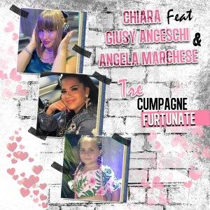 Chiara的專輯Tre cumpagne furtunate