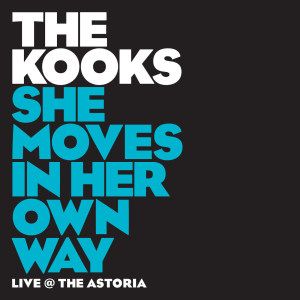 She Moves In Her Own Way 2006 The Kooks
