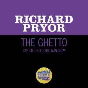 Album The Ghetto (Live On The Ed Sullivan Show, November 1, 1970) from Richard Pryor