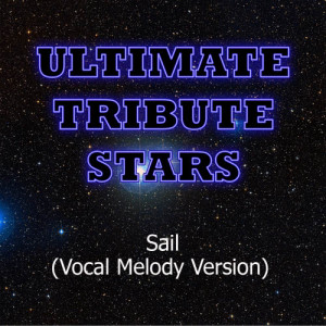 Ultimate Tribute Stars的專輯AWOLNATION - Sail (Vocal Melody Version)
