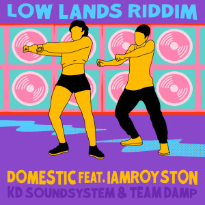 Album Domestic (feat. Iamroyston) (Explicit) from Team DAMP