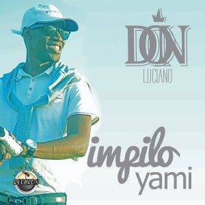 Album Impilo Yami from Don Luciano
