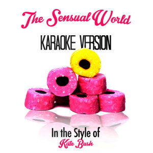 Karaoke - Ameritz的專輯The Sensual World (In the Style of Kate Bush) [Karaoke Version] - Single