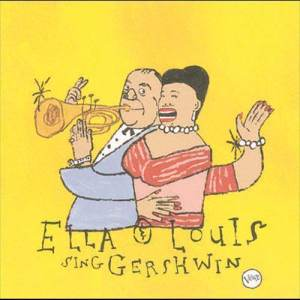 Ella Fitzgerald的專輯Our Love Is Here To Stay: Ella & Louis Sing Gershwin