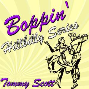 Album Boppin' Hillbilly Series from Tommy Scott