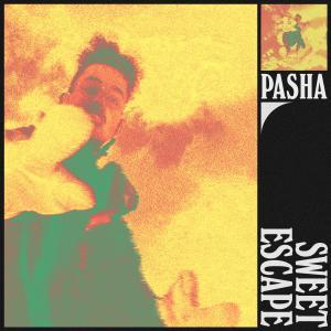 Sweet Escape (Explicit) dari Pasha