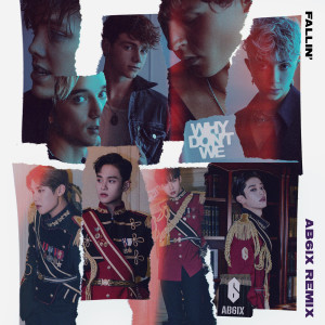 Album Fallin' (Adrenaline) (AB6IX Remix) from Why Don't We