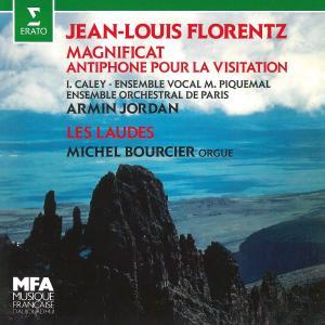 """Album Florentz: Magnificat, Op. 3 """"Antiphone pour la Visitation"""" & Les Laudes, Op. 5 (À l'orgue de Plaisance-du-Gers) from Ensemble Orchestral de Paris"""