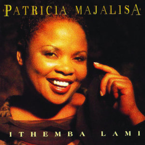 Listen to Themba Lam song with lyrics from Patricia Majalisa