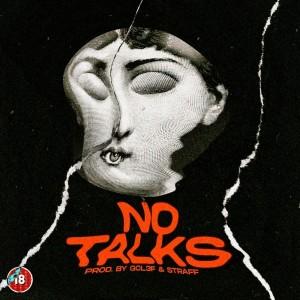 Album No talks (Explicit) from Straffitti