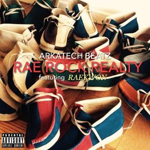 Album Rae Roc Realty (Explicit) from Arkatech Beatz