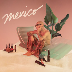 Mexico dari Jez Dior