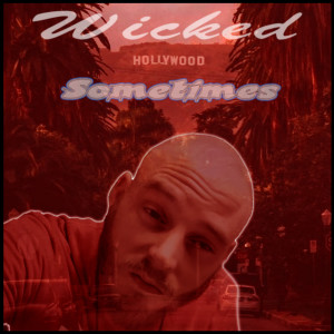 Album Sometimes (Explicit) from Wicked